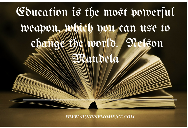 Education is the most powerful weapon, which you can use to change the world. - See more at- http-%2F%2Fnewafricanmagazine.com%2Feducation-will-africa-win-future%2F#sthash.88tOb